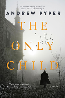 The Only Child, by Andrew Pyper
